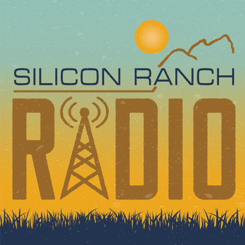 Podcast art for Silicon Ranch Radio
